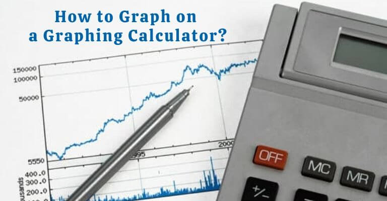 How to Graph on a Graphing Calculator