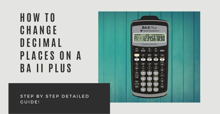 How to change decimal places on a BA II Plus