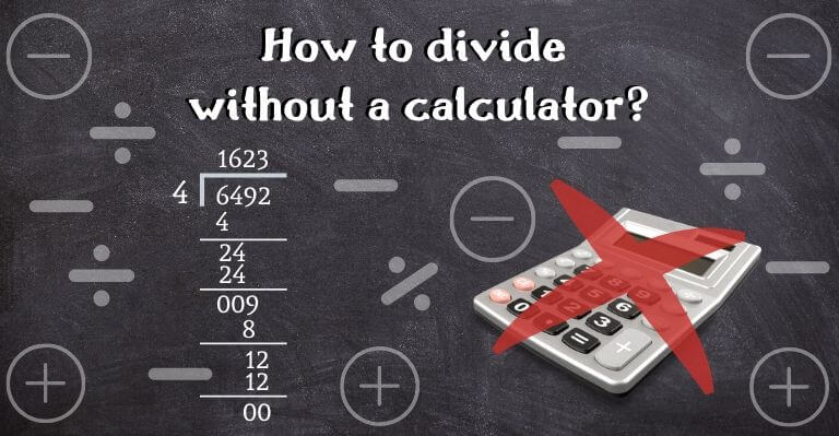 How to divide without a calculator