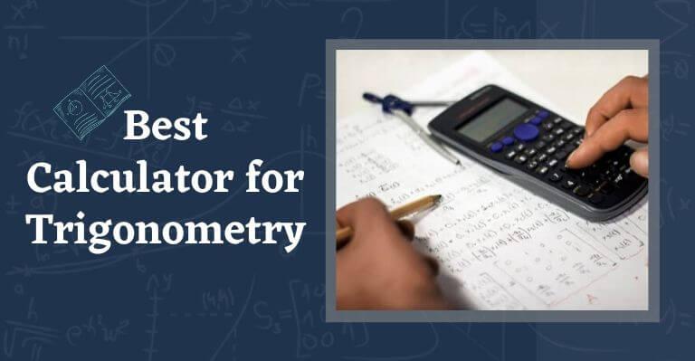 Best Calculator for Trigonometry