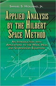 Applied Analysis by the Hilbert Space Method