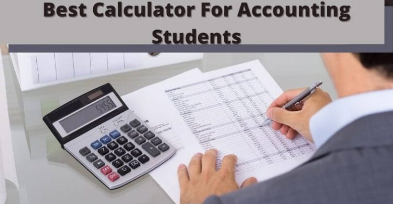 Best Calculator For Accounting Students